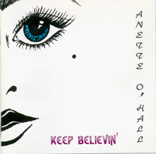 Anette oHall - Keep Believin